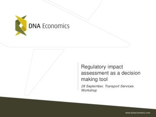 Regulatory impact assessment as a decision making tool