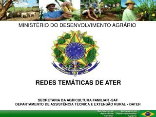MINIST RIO DO DESENVOLVIMENTO AGR RIO