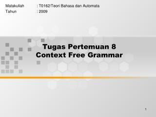 Tugas Pertemuan 8 Context Free Grammar