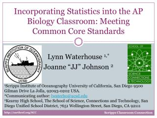 Incorporating Statistics into the AP Biology Classroom: Meeting Common Core  Standards
