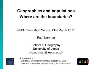 Geographies and populations Where are the boundaries?