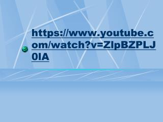 https://youtube/watch?v=ZlpBZPLJ0lA