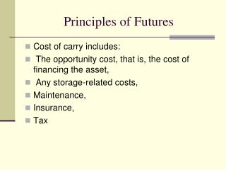 Principles of Futures