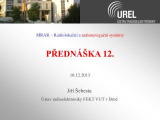 PŘEDNÁŠKA  12 .
