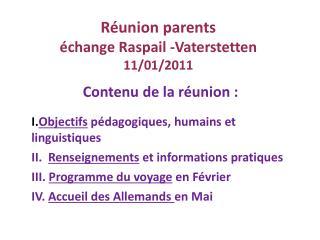 Contenu de la r union :  Objectifs p dagogiques, humains et linguistiques  II.  Renseignements et informations pratiques