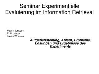 Seminar Experimentielle Evaluierung im Information Retrieval