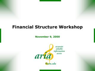 Financial Structure Workshop