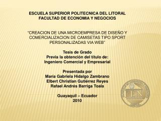 ESCUELA SUPERIOR POLITECNICA DEL LITORAL FACULTAD DE ECONOMIA Y NEGOCIOS