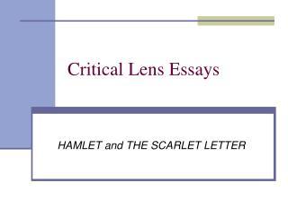 Critical Lens Essays