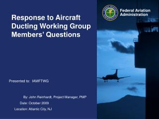 Response to Aircraft Ducting Working Group Members' Questions