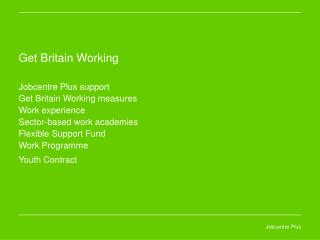 Jobcentre Plus support