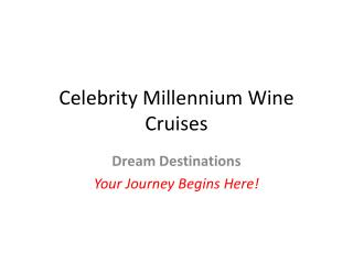Celebrity Millennium Wine Cruises