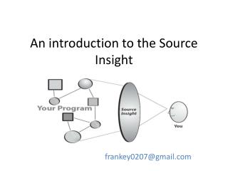 An introduction to the Source Insight