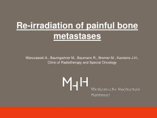 Re-irradiation of painful bone metastases