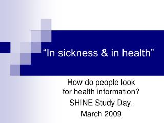 """In sickness & in health"""