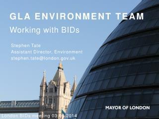 GLA Environment team