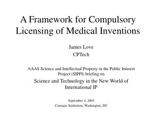 A Framework for Compulsory Licensing of Medical Inventions