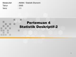 Pertemuan 4 Statistik Deskriptif-2