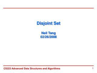 Disjoint Set   Neil Tang 02/26/2008