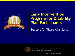 Early Intervention Program for Disability Plan Participants