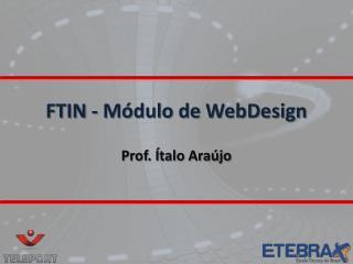 FTIN - Módulo de  WebDesign