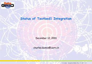 Status of Testbed1 Integration