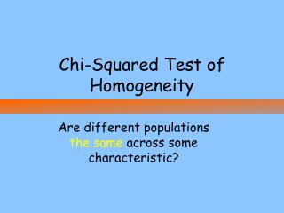 Chi-Squared Test of Homogeneity