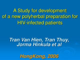 A Study for development  of a new polyherbal preparation for HIV-infected patients