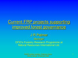 Current FRP projects supporting improved forest governance