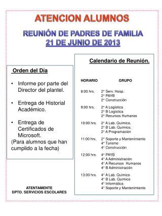 REUNIÓN DE PADRES DE FAMILIA 21 DE JUNIO DE 2013
