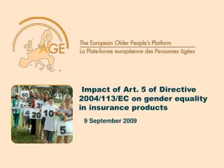 Impact of Art. 5 of Directive         2004/113/EC on gender equality in insurance products