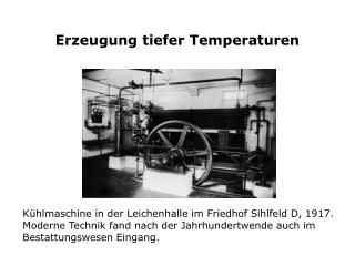 Erzeugung tiefer Temperaturen