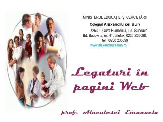 Leg aturi î n pagini Web prof.  Aluculesei  Emanuela