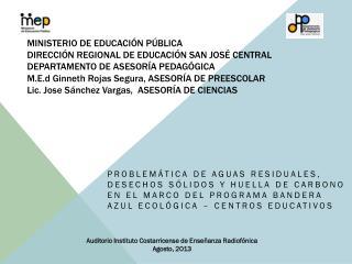 Auditorio Instituto Costarricense de Enseñanza Radiofónica Agosto, 2013