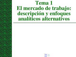 Tema 1 El mercado de trabajo: descripción y enfoques analíticos alternativos