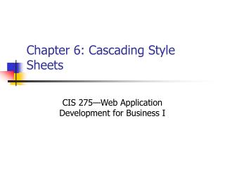Chapter 6: Cascading Style Sheets
