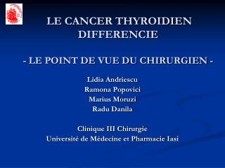LE CANCER THYROIDIEN DIFFERENCIE - LE POINT DE VUE DU CHIRURGIEN -
