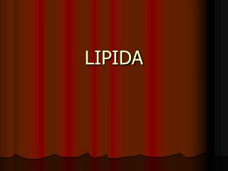 LIPIDA