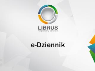 Czym jest  e-Dziennik Librus?