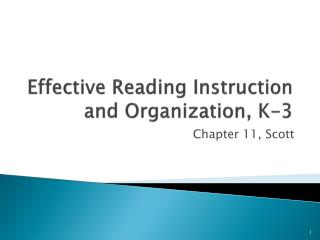 Effective Reading Instruction and Organization, K-3