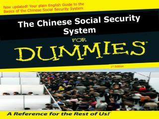 Now updated! Your plain English Guide to the  Basics of the Chinese Social Security System