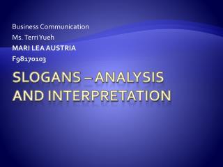 Slogans – ANALYSIS AND INTERPRETATION