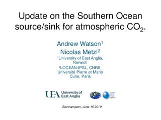 Update on the Southern Ocean source/sink for atmospheric CO 2 .