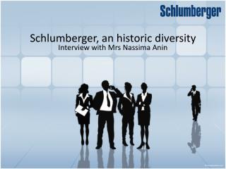 Schlumberger, an historic diversity