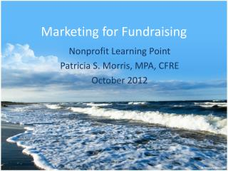 Marketing for Fundraising