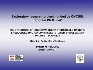 Exploratory research project, funded by CNCSIS, program PN II 'Idei'