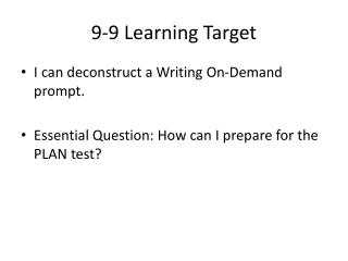 9-9 Learning Target