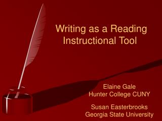 Writing as a Reading    Instructional Tool