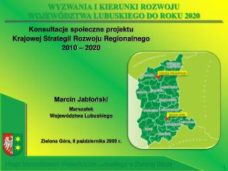 Konsultacje społeczne projektu Krajowej Strategii Rozwoju Regionalnego 2010 – 2020