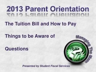 The Tuition Bill and How to Pay Things to be Aware of Questions
